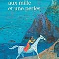 La <b>princesse</b> aux mille et une perles