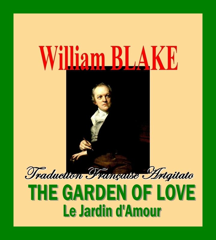 The Garden of Love Blake Le Jardin d'Amour William Blake par Thomas Phillips Traduction Artgitato française