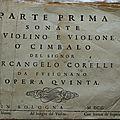 ARCANGELO CORELLI – OPERA QUINTA (Opus n°5) - PARTE <b>PRIMA</b> & PARTE SECONDA (Edition datée 1700)