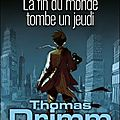 THOMAS DRIMM, tome 1 : La Fin du Monde tombe un Jeudi - Didier VAN CAUWELAERT