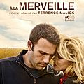 A LA MERVEILLE /TO THE WONDER