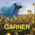 Garner fait battre les coeurs avec N'en abuse pas