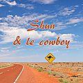 Shun & Le Cowboy - Australian Mafia Love 1 de <b>Jeremy</b> Henry