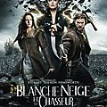 BLANCHE-NEIGE ET LE CHASSEUR - 7,5/10