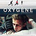 Avant-première du film Oxygène (de Hans Van Nuffel) - mardi 4 octobre 2011 à 19h30 au <b>cinéma</b> Pathé Orléans - Place de Loire