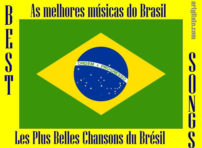 bresil Brasil Les plus belles chansons The best songs as mais belas cançoes