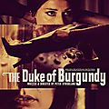 THE DUKE OF BURGUNDY de Peter Strickland - Séance unique JEUDI 2 MARS 2017 // 20h30