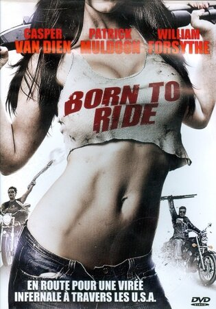 Born to Ride (2012)
