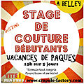 *** Stage <b>couture</b> vacances des Pâques dès 7 ans à Belley 01300 Atelier Crapule Factory