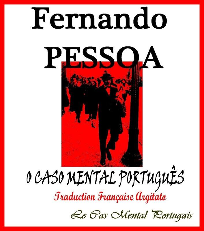 Le cas mental portugais O CASO MENTAL PORTUGUÊS Fernando Pessoa Artgitato Traduction Française