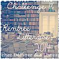 Challenge <b>rentrée</b> <b>littéraire</b> 2014