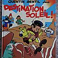 Livre BD ... Les AS. <b>Quentin</b> Gentil dans DESTINATION SOLEIL (1983)