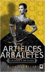 Artifices & arbalètes