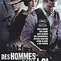 DES HOMMES SANS LOI - de John Hillcoat