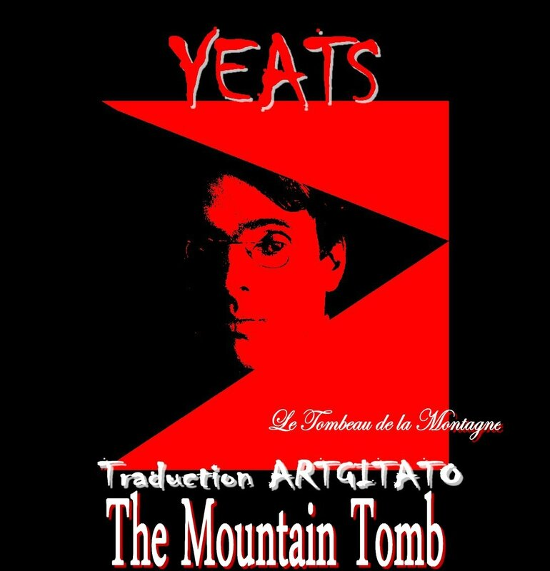 The Mountain Tomb Yeats Traduction Artgitato & Texte anglais Le Tombeau de la Montagne