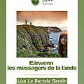 Eärwenn, les messagers de la lande