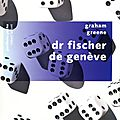 Dr Fischer de Genve