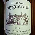 Francs-Côtes de Bordeaux : Puygueraud 2012 et <b>Saint</b> <b>Emilion</b> : Château Matras 2006