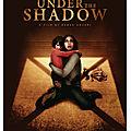 Under The Shadow (Les fantômes de la guerre iranienne)
