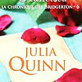 La Chronique des Bridgerton, Tome 6: Francesca - Julia <b>Quinn</b>