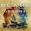Bears of <b>legend</b>: le folk canadien a trouvé ses maitres...