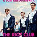 The Riot Club de Lone Scherfig avec Max <b>Irons</b>, Sam Claflin, Douglas Booth, Sam Reid, Ben Schnetzer, Holliday Grainger
