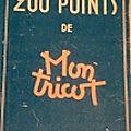 Les 200 points de mon tricot, laine du <b>Pingouin</b>