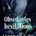 Obsédantes <b>Hésitations</b> de Manhon Tutin & Elea Cain