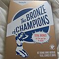 The bronze of champions de Benefit
