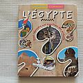 L'Egypte, collection Pourquoi comment, éditions Fleurus 2009