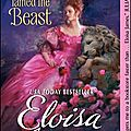 When Beauty tamed the Beast – Eloïsa's Fairy tale tome 2 - Eloïsa James