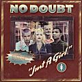 No Doubt: Just a Girl