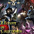 L'Echoppe du Collectionneur - Super héros - One piece - Manga
