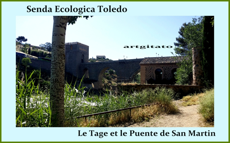 Senda Ecologica Toledo Tolède Chemin Ecologique du Tage Artgitato 3