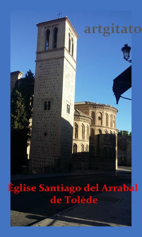 Église Iglesia Santiago del Arrabal Toledo de Tolède Artgitato 2