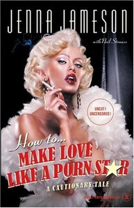 Couverture du livre How To Make Love Like A Porn Star