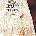 Livre du Great American Aran Afghan