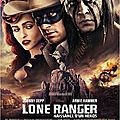 <b>Galerie</b> posters/<b>photos</b> & Bande-annonce : Lone Ranger