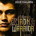 [Cover Reveal] The Iron <b>Warrior</b> - The Iron Fey #7