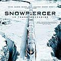 <b>SNOWPIERCER</b>,Le TRANSPERCENEIGE