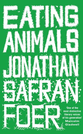eating_animals_by_jonathan_safran_foer