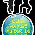 Le Club <b>Voyage</b> autour du monde : une aventure à vivre avec les enfants