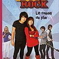 Livre camp <b>rock</b> le roman du film Bibliotheque rose Disney