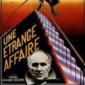 Pierre Granier-Deferre. Une <b>étrange</b> affaire. 1981.