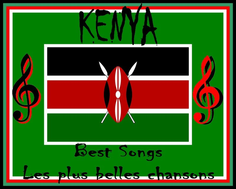 Kenya Best Songs Plus belles chansons kenyanes Jamhuri ya Kenya Ranking Artgitato