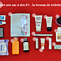 Faire son sac à dos # 1: La trousse de toilette