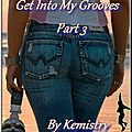 <b>Playlist</b> : Get Into My Grooves Part 3