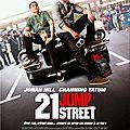 21 JUMP STREET - 6/10