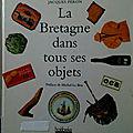 La Bretagne dans tous ses objets
