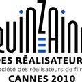 <b>QUINZAINE</b> DES <b>REALISATEURS</b> - CANNES 2010